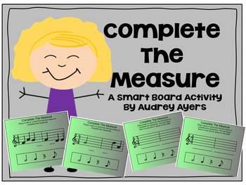 Complete The Measure --Smart Board Activity-- Time Signatu