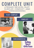 Complete Unit- Plot, Conflict, Subplot, and Foreshadowing