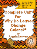 Complete Unit for Why Do Leaves Change Colors by Betsy Maestro