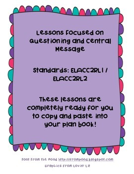 Week of Lessons for Reading Standards ELACC2RL1 and ELACC2RL2
