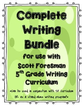 Complete Writing Bundle (Pairs with Scott Foresman 5th Grade!!)