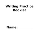 Complete Writing Practice or Assessment Booklet