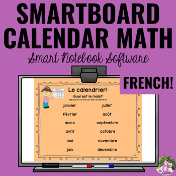 Interactive Calendar Math for SMART Board ~FRENCH Edition~