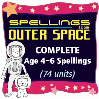 Complete Year's Spelling Activities: Age 4-6 Spellings: 74 Units