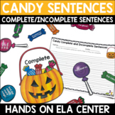 Complete or Incomplete Sentences Center - Candy Sentences