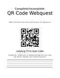 Complete and Incomplete Metamorphosis QR Code Web-quest