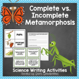 Complete and Incomplete Metamorphosis Writing Activities