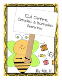 ELA Centers: Complete and Incomplete Sentences
