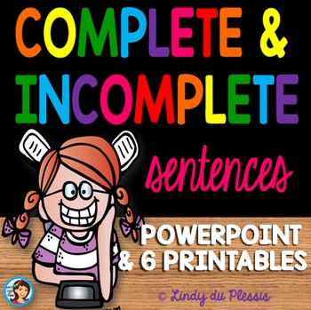 Complete and Incomplete Sentences PowerPoint and Worksheets