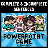 Complete and Incomplete Sentences PowerPoint Game