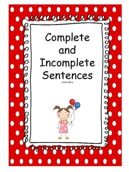 Complete and Incomplete Sentences: A Common Core Aligned Activity