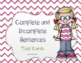 Complete and Incomplete Sentences Task Cards