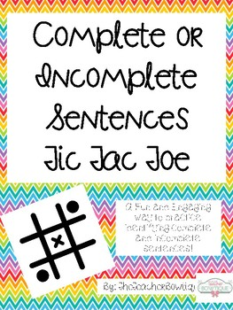 Complete and Incomplete Sentences  Tic Tac Toe
