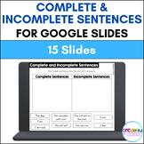 Complete and Incomplete Sentences for Google Slides | Dist