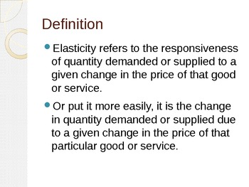 Complete lecture on Elasticity of demand and supply with quiz at the end