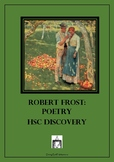 Complete notes on Robert Frost Poetry for HSC Discovery PLUS a sample essay