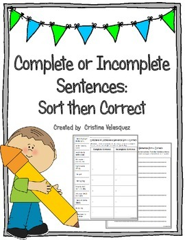 Complete or Incomplete Sentence Sort & Correct