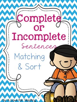 Complete or Incomplete Sentences Matching and Sort