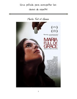 """Complete packet to accompany the movie """"Maria Full of Grace"""""""