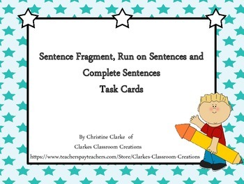 Complete sentences, run on setences and sentence fragment