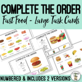 Complete the Order Fast Food Large Task Cards