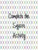 Complete the Square Activity