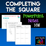 Algebra Completing the Square Quadratic Equations Notes HW PowerPoint