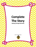 Complete the Story: Reading through the Words