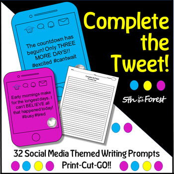 Complete the Tweet! (32 Engaging Social Media Themed Writing Prompts)