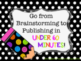Complete the Writing Process in UNDER 60!