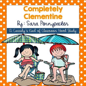 Completely Clementine Novel Study