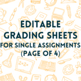 Completely Customized Grading Sheets - cut your grading time DOWN!