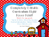 Completely Editable Back to School Night or Curriculum Night PowerPoint