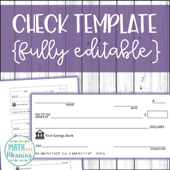 Completely Editable Check Template - Great for Class Economy