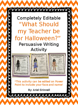 "Completely Editable ""What Should my Teacher be for Halloween?"" Writing Activity"
