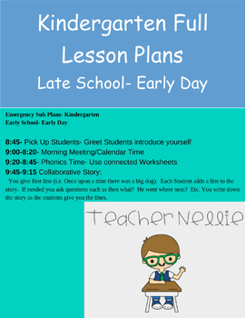 Completely Filled Kindergarten Lesson Plans- Late School (8:45) Early Day (1:30)