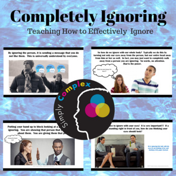 Completely Ignoring; Teaching Effective Ignoring to Kids
