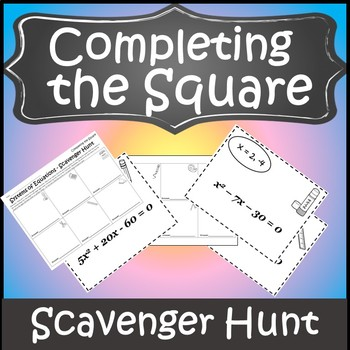Completing the Square Activity {Solving Quadratics by Completing the Square}