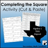 Completing the Square Activity (Cut & Paste) (A8A)