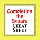 Completing the Square - Cheat Sheet