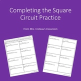 Completing the Square Circuit Practice