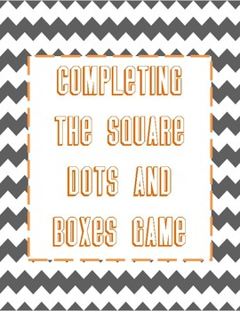 Completing the Square - Dots and Boxes Game