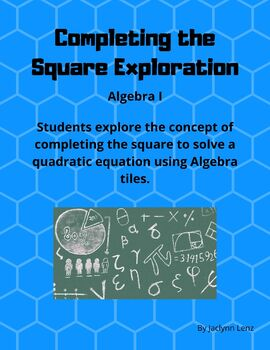Completing the Square Exploration
