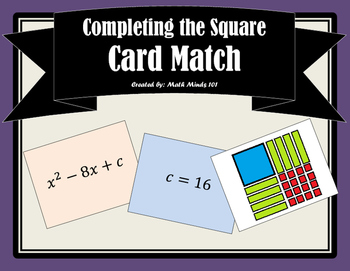 Completing the Square (Finding 'c') Matching Activity