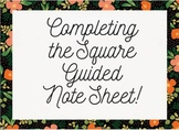 Completing the Square Guided Notes!