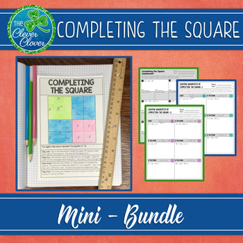 Completing the Square - Guided Notes, Worksheets and Assessments