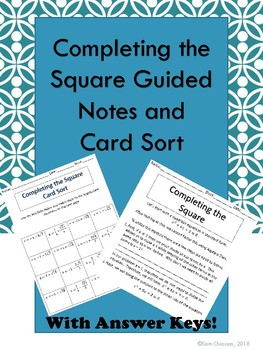 Completing the Square Guided Notes and Card Sort