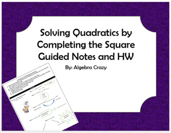 Completing the Square Guided Notes and HW