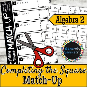 Completing the Square Match-Up: Finding Values of c; Algebra 2