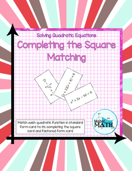 Completing the Square Matching